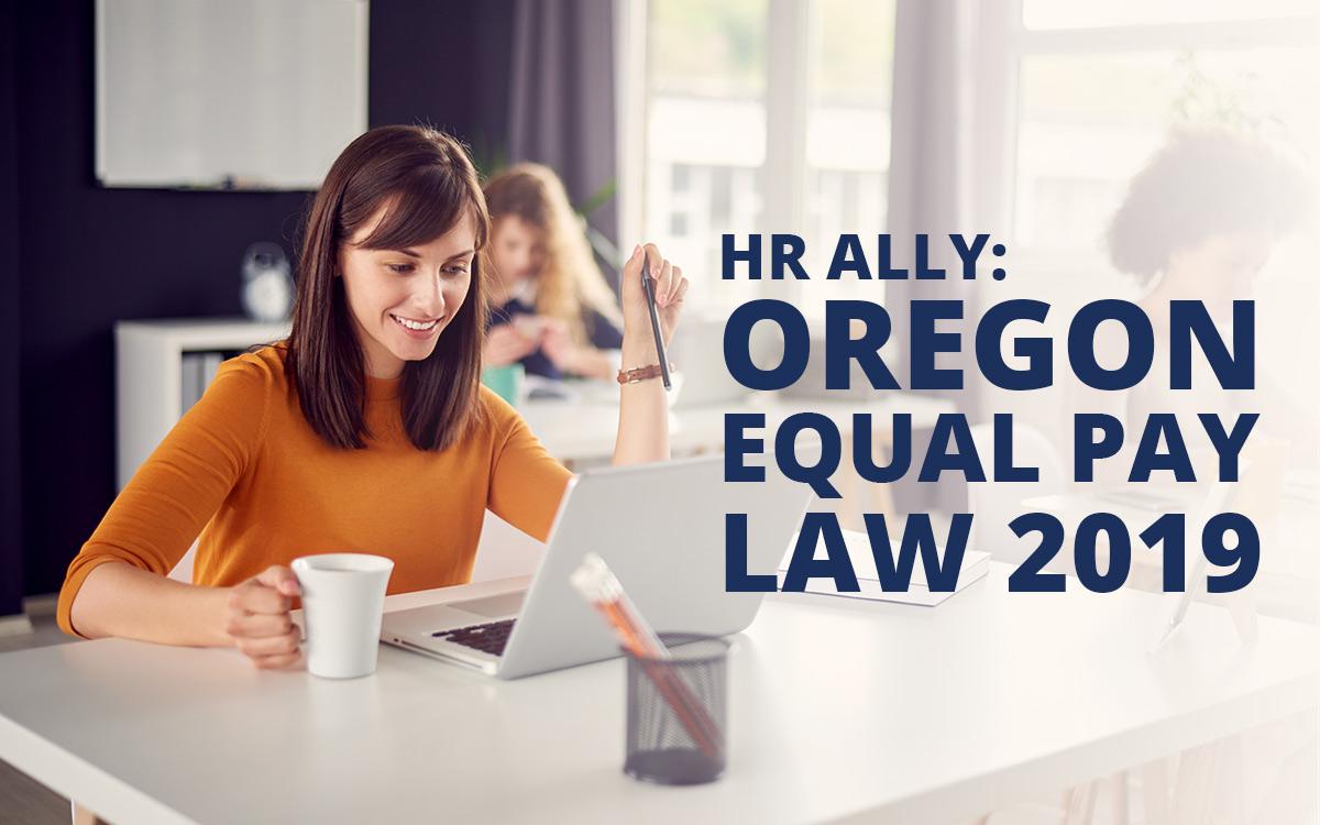 HR-ALLY-OREGON-EQUAL-PAY-LAW-2019